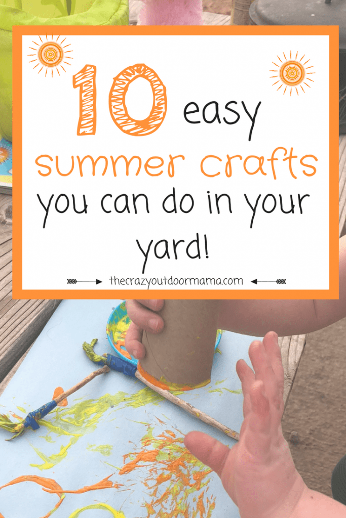 10 Easy Outdoor Crafts To Keep Your Toddler Busy The Crazy