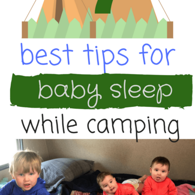 DIY tent for babies when camping to help with sleep