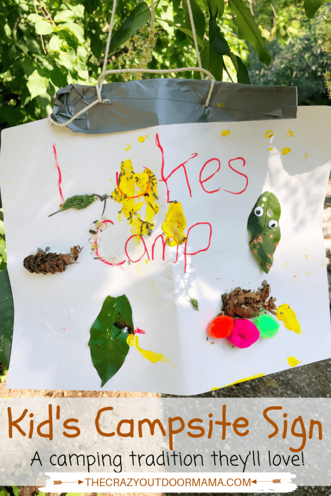 Making a campsite sign for each new campground is a fun activity for toddlers, preschoolers, or even older kids! This camping craft is decorated with items from around camp, but could also be done indoors with materials provided! This is one of many things to do at camp with the kids and toddlers!