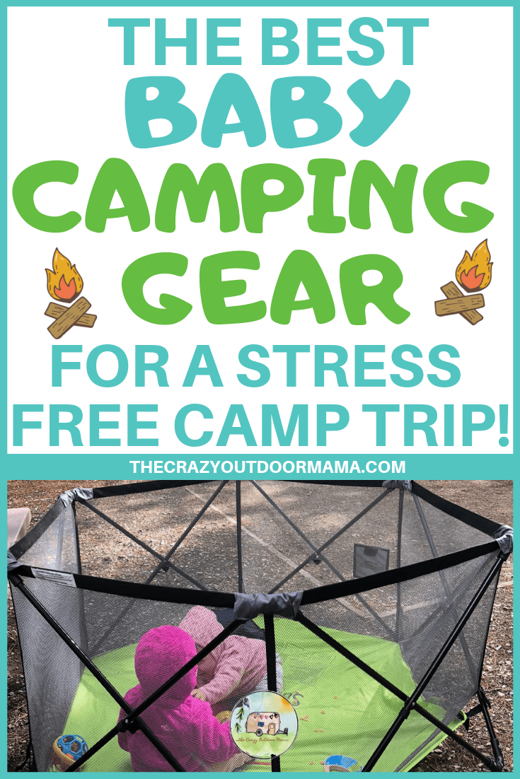 Find out the best camping baby gear to include the best baby camping bed, baby camping chair and sleeping bag to ensure a stress free family camp trip! Don't forget to download kids your camping checklist before you go! I absolutely loved having these sweet baby camping hacks when it came to getting out - it made camping actually relaxing! #campingtips #thecrazyoutdoormama #camping #familycamping #camper #camptips #rv #rvers