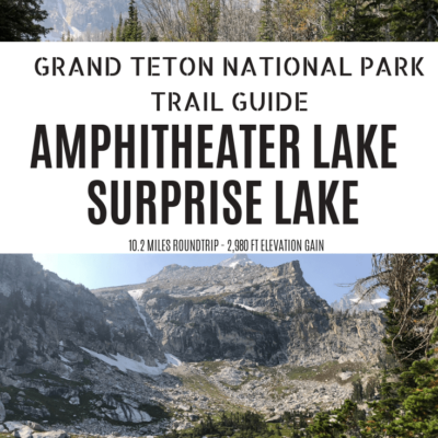 Locals Guide to the Amphitheater Lake Hike in Grand Teton National Park 2018
