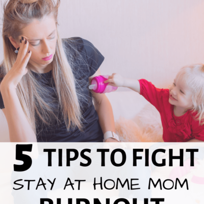 5 Tips to Becoming a Happy and Successful Stay at Home Mom (It's HARD!)