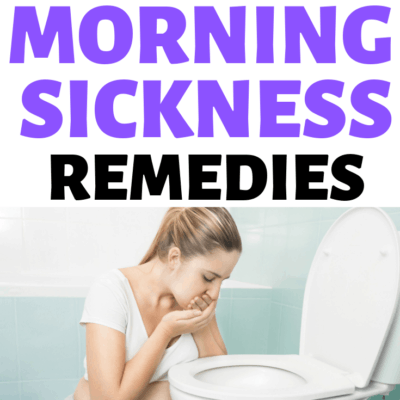 21 Morning Sickness Remedies that 100+ Moms Agree With!