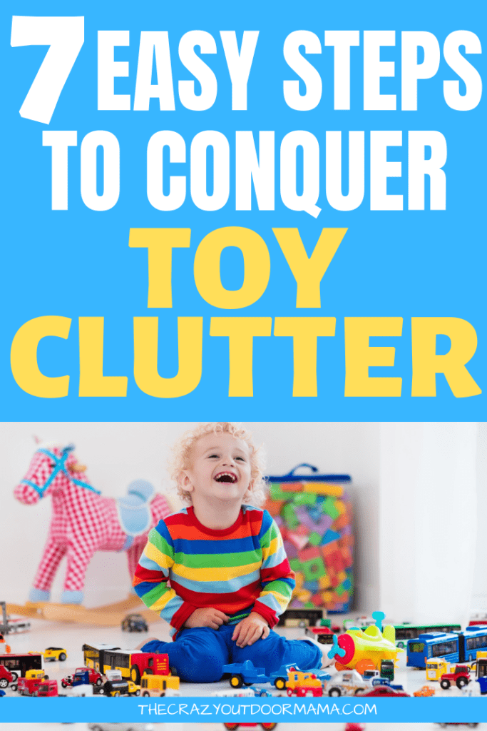 If you're looking to finally organize the toy clutter for your toddler or baby, then check out these easy 7 steps to kicking the mess and regaining control of the clutter!