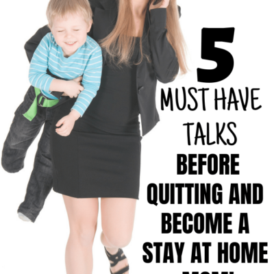 5 Important Things to Talk about Before Become a Stay at Home Mom (or Dad!)