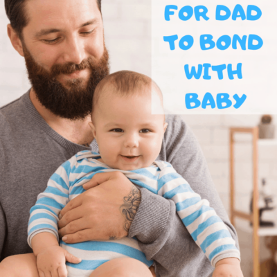 When Baby Cries With Dad: 11 Loving Ways to Help Dad Bond with Baby!