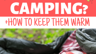 How Cold is Too Cold to Camp With Baby (+How To Keep Babies Warm While Camping at Night!)