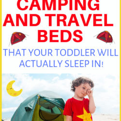 The Only 3 Toddler Camping And Travel Beds Worth Your Money!