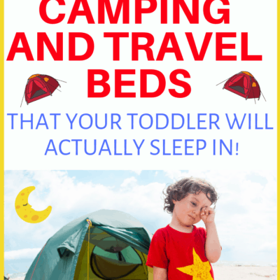 The Only 3 Toddler Camping  Beds of 2019 Worth Your Money!