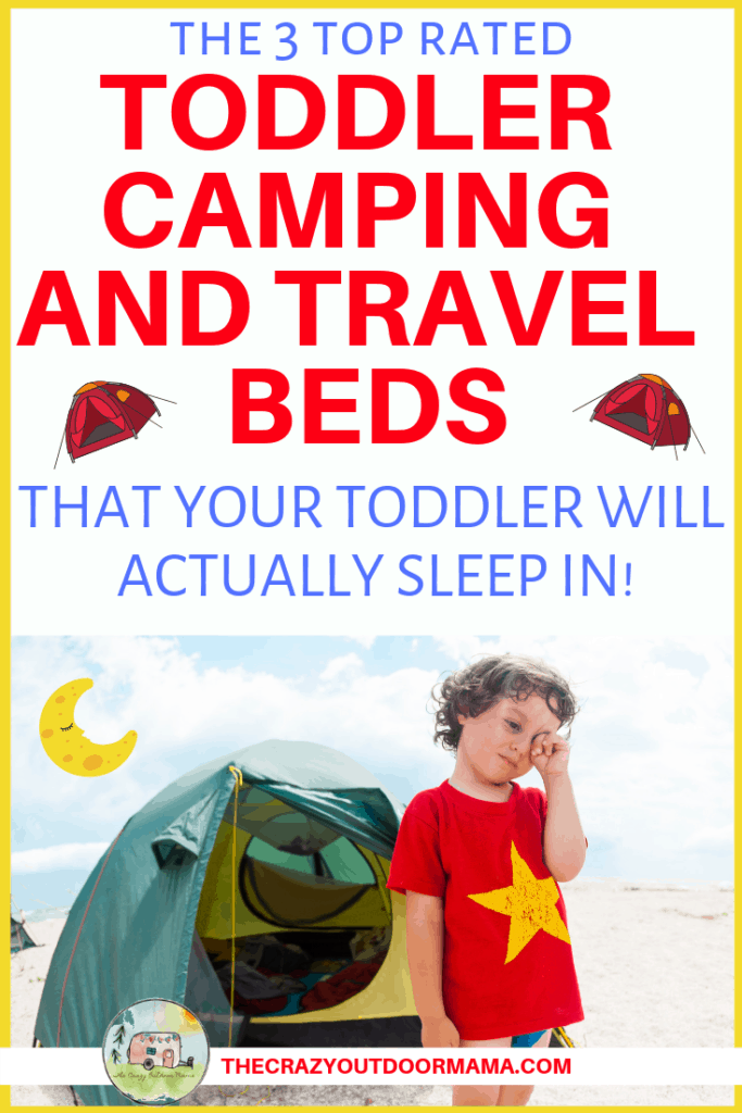 afc48f245c2 The Only 3 Toddler Camping Beds of 2019 Worth Your Money! – The ...