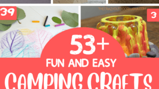 51 Funnest Camping Crafts to Make your Next Camp Out Awesome!