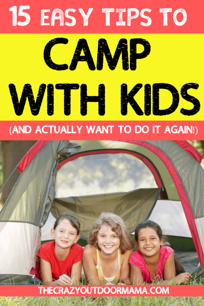 how to camp with kids and relax on a family camp trip