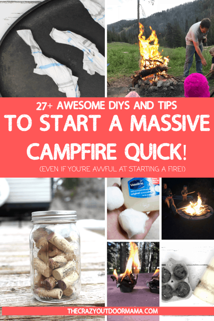 EASY WAYS TO START A CAMP FIRE