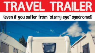 What to Expect... When You're Expecting to Buy a Travel Trailer! (+FREE PDF Workbook! )