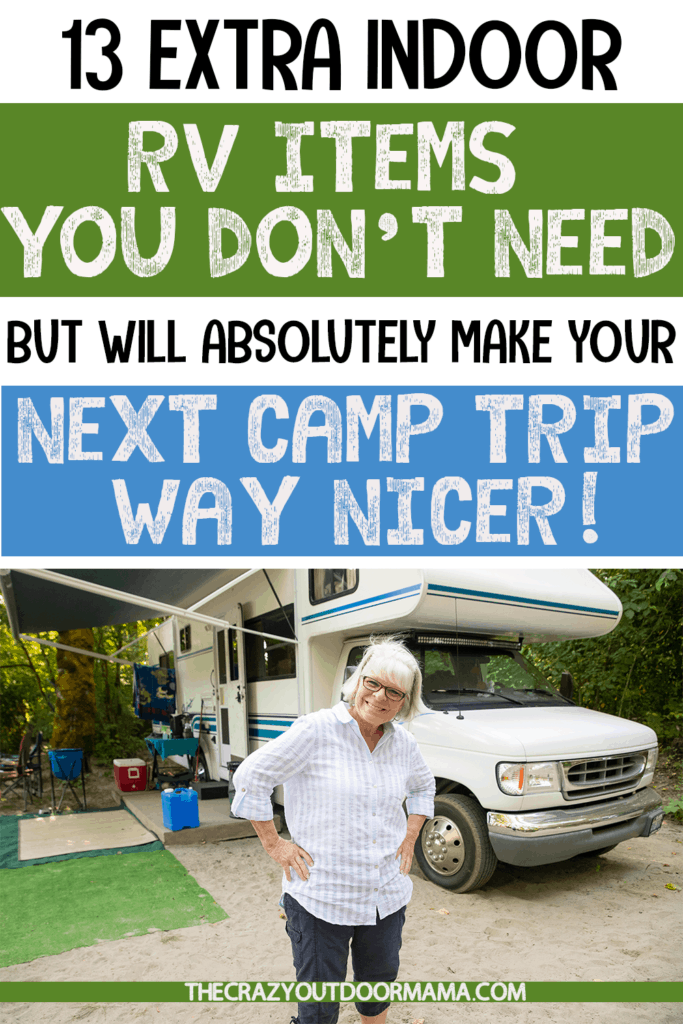 rv ideas for products you dont need but are nice for comfort and extra