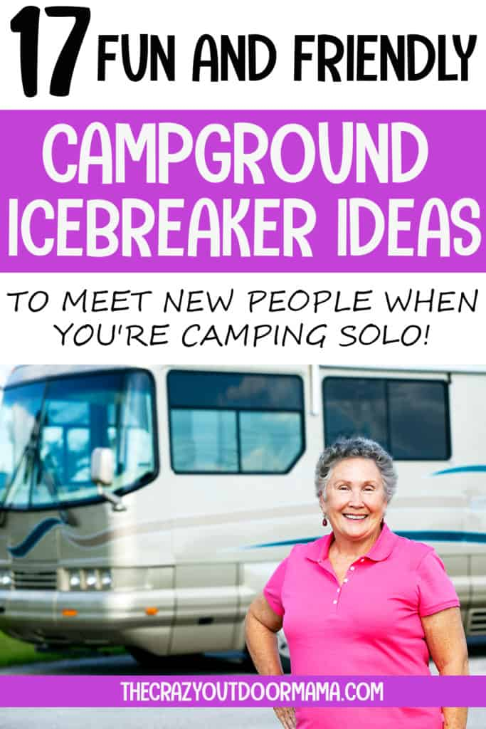 tips to meet new campers when alone