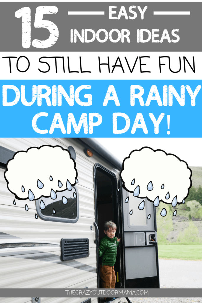 CAMPING WITH KIDS DURING RAIN ACTIVITIES