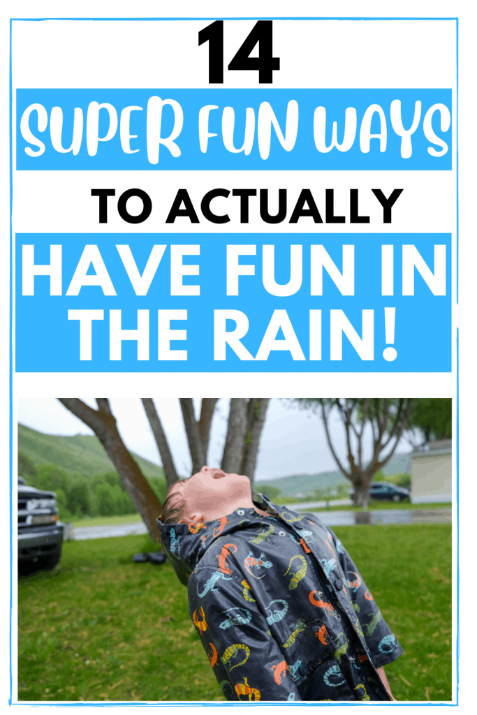 RAIN PLAY IDEAS FOR KIDS