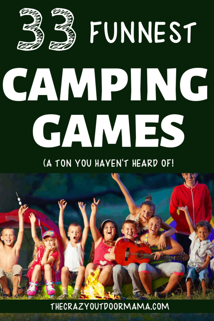 funnest camping games for families and kids