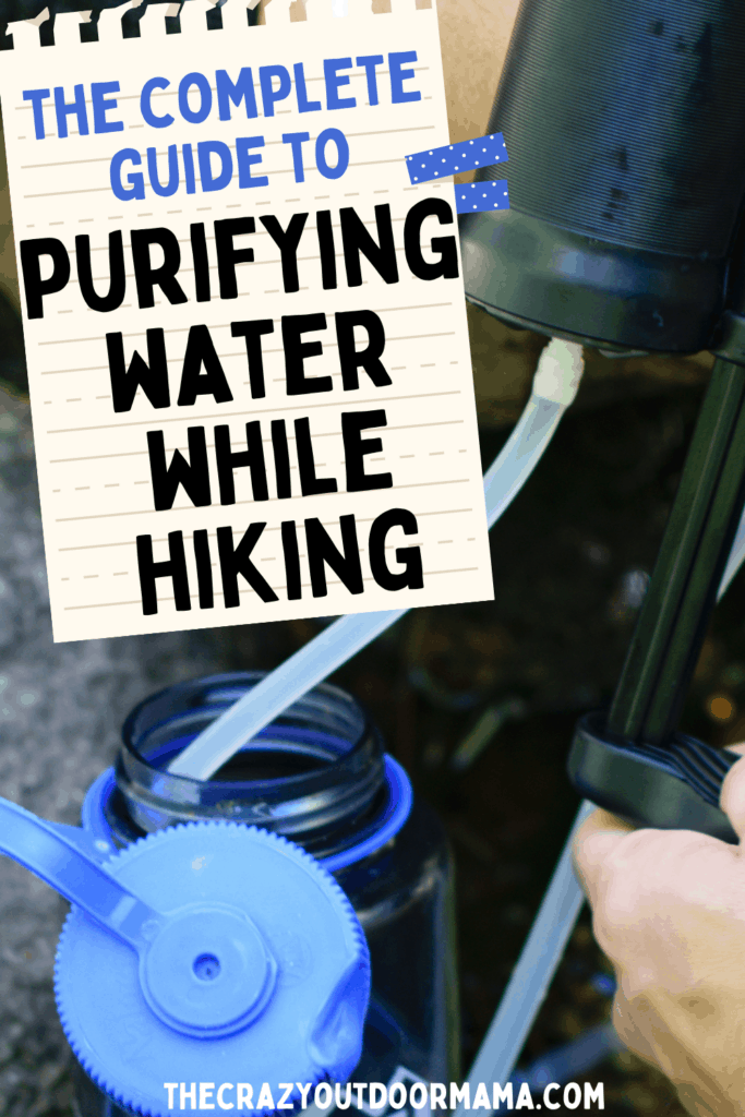 how to purify water while backpacking with tablets, pantyhose, filter,
