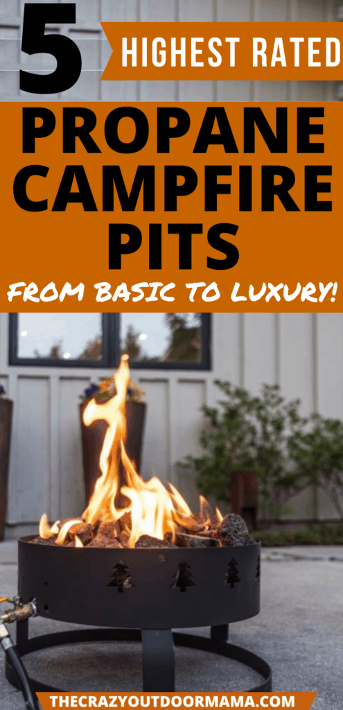 BEST PROPANE CAMPFIRE PITS FOR CAMPING