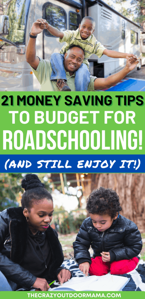 21 tips on how to budget and afford roadschooling
